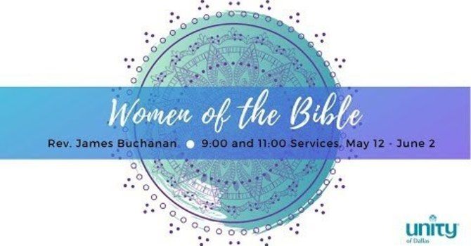 Women of the Bible Series, Part 1